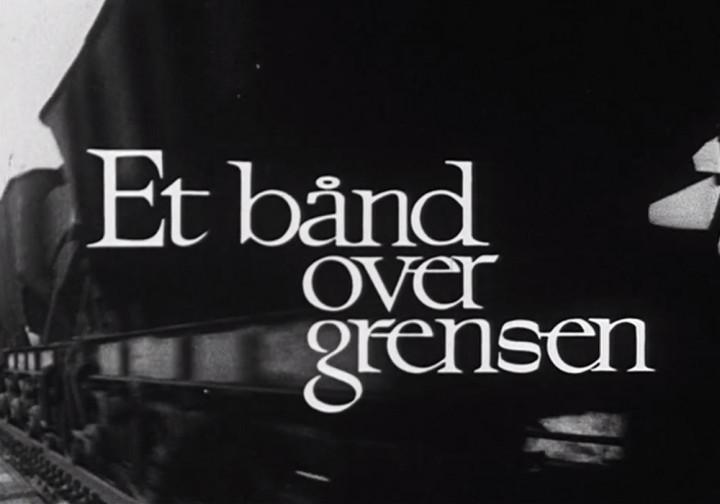 «Et bånd over grensen» tilgjengelig på NRK nett-tv